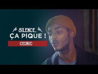 Embedded thumbnail for Silence, ça pique ! Cédric