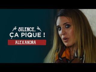 Embedded thumbnail for Silence, ça pique ! Alexandra