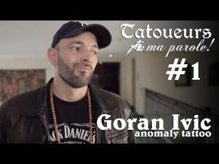 Embedded thumbnail for Tatoueurs, ma parole : Goran Ivic