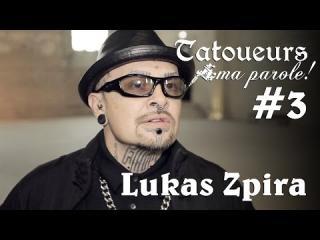 Embedded thumbnail for Tatoueurs, ma parole : Lukas Zpira